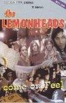 The Lemonheads - Come On Feel (MC)