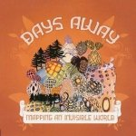 Days Away - Mapping An Invisible World (CD)
