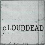 cLOUDDEAD - Ten (2CD)