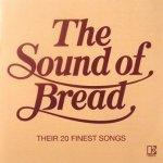 Bread - The Sound Of Bread - Their 20 Finest Songs (CD)