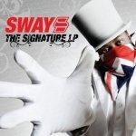 Sway - The Signature LP (CD+DVD)
