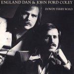 England Dan & John Ford Coley - Dowdy Ferry Road (LP)