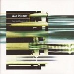 Wax Doctor - Selected Works 94-96 (CD)
