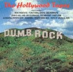 D.U.M.B. Rock (The Hollywood Tapes) (CD)