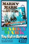 Marky Mark And The Funky Bunch - You Gotta Believe (MC)