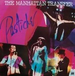 The Manhattan Transfer - Pastiche (LP)