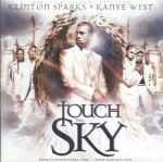 Clinton Sparks + Kanye West - Touch The Sky (CD)