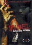Tunel - Bilet do piekła (DVD)