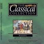 Rossini - Great Overtures (The Classical Collection) (CD)