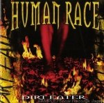Human Race - Dirt Eater (CD)