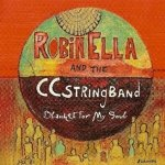 Robinella And The CCstringband - Blanket For My Soul (CD)
