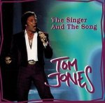 Tom Jones - The Singer And The Song (CD)