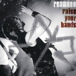 Reamonn - Raise Your Hands (CD)