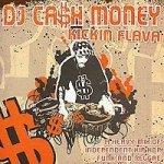 DJ Ca$h Money - Kickin Flava (CD)