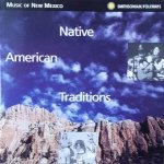Music Of New Mexico - Native American Traditions (CD)