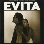 Andrew Lloyd Webber And Tim Rice - Evita (Music From The Motion Picture) (CD)