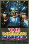 The Mission - Masque (MC)