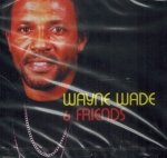 Wayne Wade & Friends (CD)