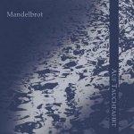 Mandelbrot - Auf Tauchfahrt (CD)