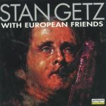 Stan Getz - With European Friends (CD)