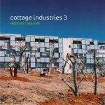 Cottage Industries 3: Vestibule & Separate (CD)