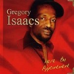 Gregory Isaacs - Here By Appointment (CD)