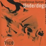 Treacherous Human Underdogs - Vice (CD)