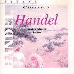 Vienna Classics Handel - Water Music Suites (CD)