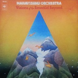 Mahavishnu Orchestra - Visions Of The Emerald Beyond (LP)