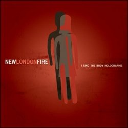 New London Fire - I Sing The Body Holographic (CD)