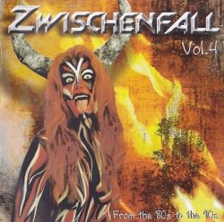 Zwischenfall-From The 80's To The 90's Vol. 4 (2CD)