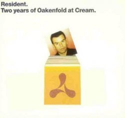 Paul Oakenfold - Resident. Two Years Of Oakenfold At Cream (2CD)