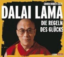 Dalai Lama - Die Regeln Des Glucks (Audiobook)