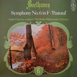 Beethoven, André Cluytens, The Berlin Philharmonic Orchestra - Symphony No.6 In F - 'Pastoral' (LP)