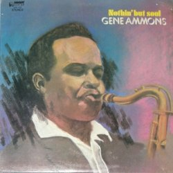 Gene Ammons - Nothin' But Soul (LP)