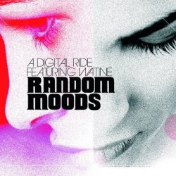A Digital Ride Featuring Watine - Random Moods (CD)