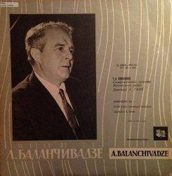 A. Balanchivadze - Symphony No. 1 (LP)