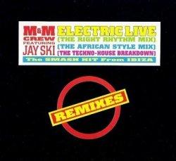 M&M Crew Ft. Jay Ski - Electric Live (Remixes) (12'')
