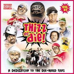 Thizz Or Die Vol.#1 (CD)
