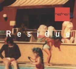 Hefner - Residue (CD)