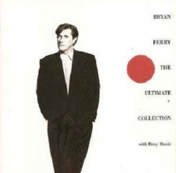 Bryan Ferry And Roxy Music - Bryan Ferry - The Ultimate Collection With Roxy Music (CD)