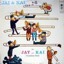 J.J. Johnson & Kai Winding - Jay & Kai + 6: The Jay And Kai Trombone Octet (LP)