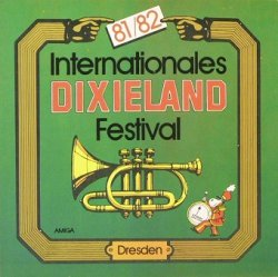 Internationales Dixieland-Festival Dresden 81/82 (LP)