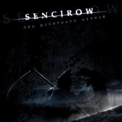 Sencirow - The Nightmare Within (CD)