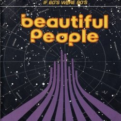 Beautiful People - If 60's Were 90's (CD)