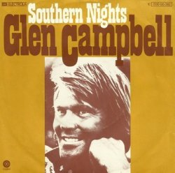 Glen Campbell - Southern Nights (7'')