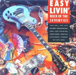 Easy Livin' - Rock Of The Seventies (2CD)