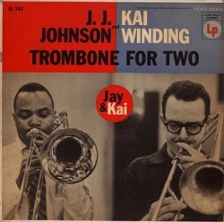 J.J. Johnson And Kai Winding - Trombone For Two (LP)
