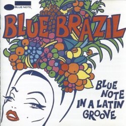 Blue Brazil (Blue Note In A Latin Groove) (CD)