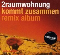 2raumwohnung - Kommt Zusammen Remix Album (CD)